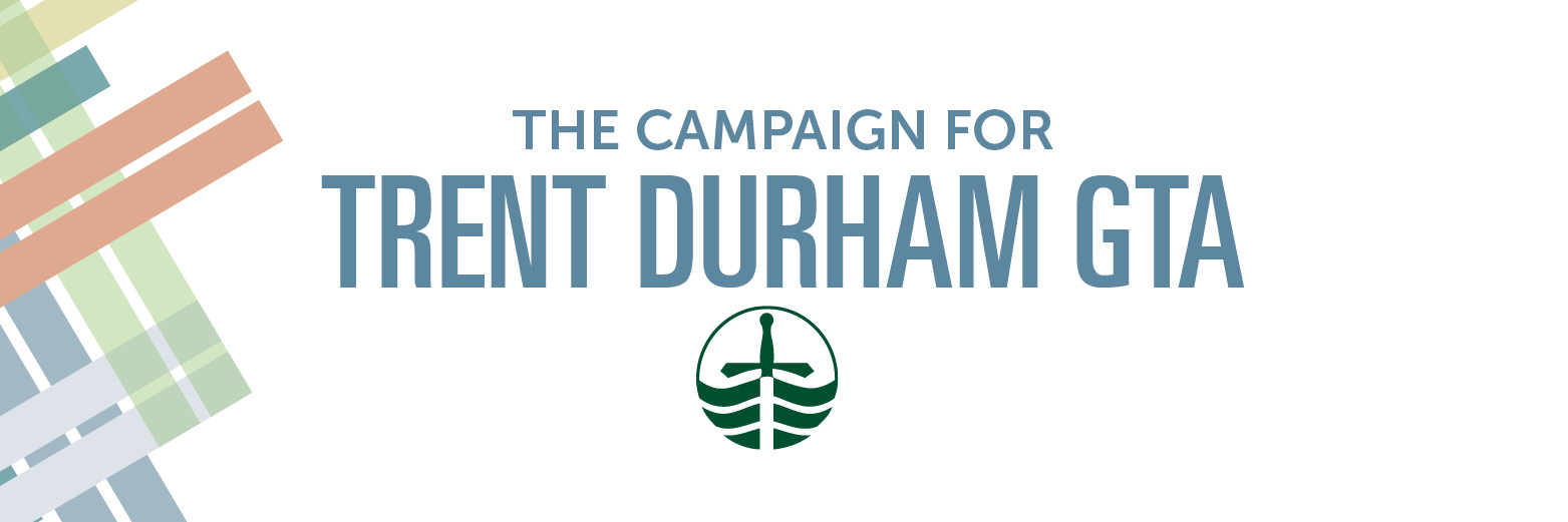 The Campaign For Trent Durham GTA