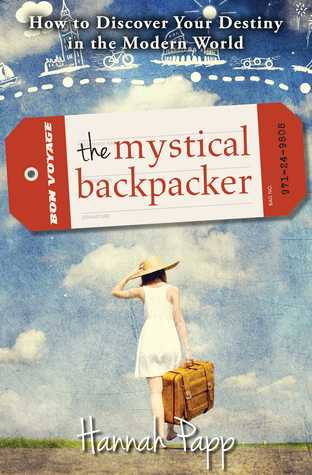 the mystical backpacker by Hannah Papp trent alumni