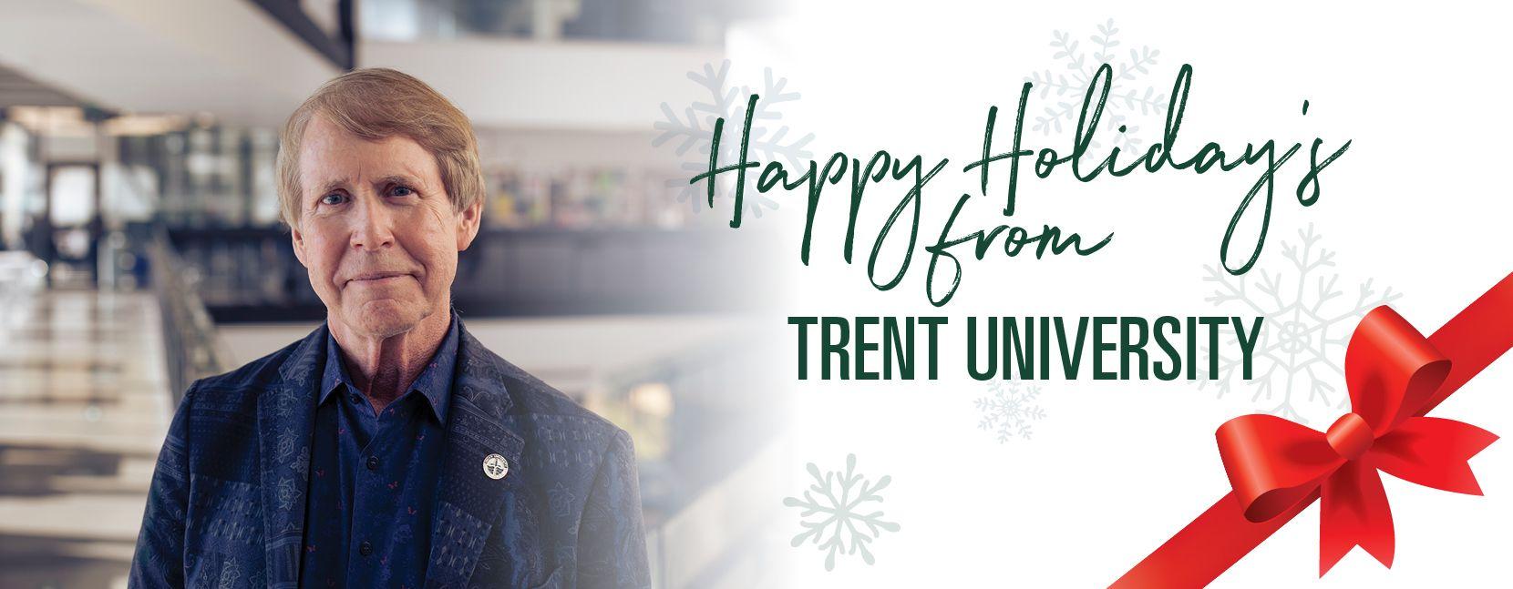 Happy Holidays from Trent University